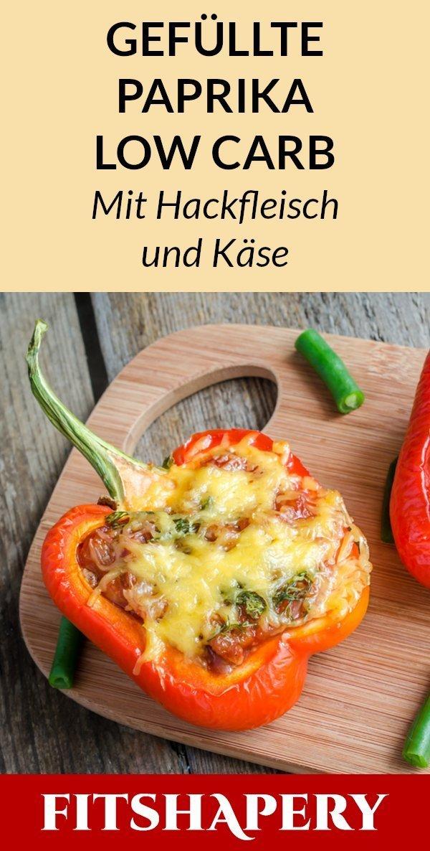 Gefüllte Paprika mit Hackfleisch und Käse (Low Carb)